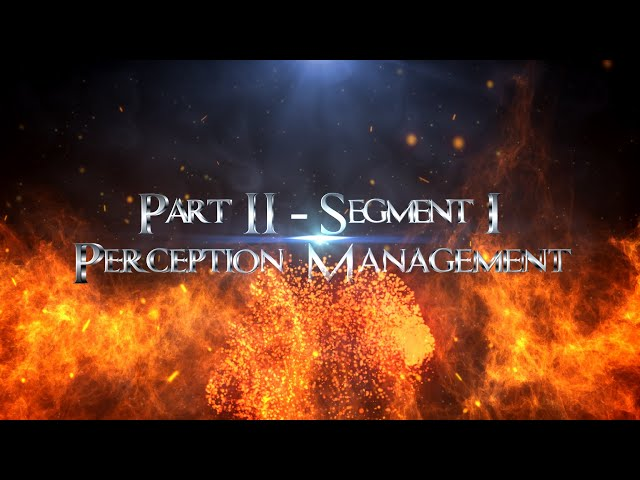 Spiritual Warfare and Communism Part 02 Segment 01 Perception Management