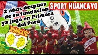 SPORT HUANCAYO - 2 años después de fundarse ya juega en 1ªDivisión Peruana - Clubes del Mundo