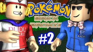 ROBLOX pokemon Brick Bronze #2 turned series