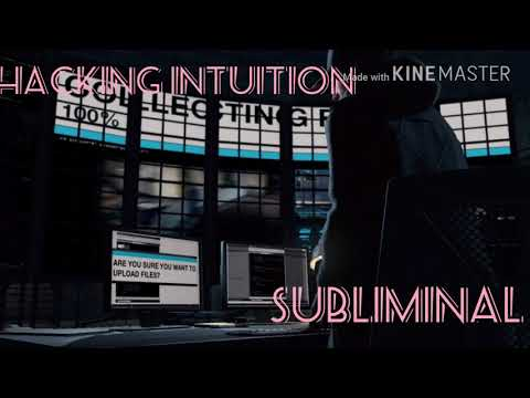 Hacking Intuition{Subliminal}