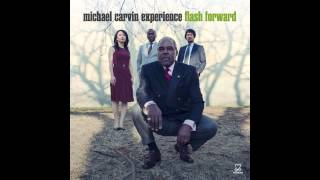 Michael Carvin Experience - Night in Tunisia