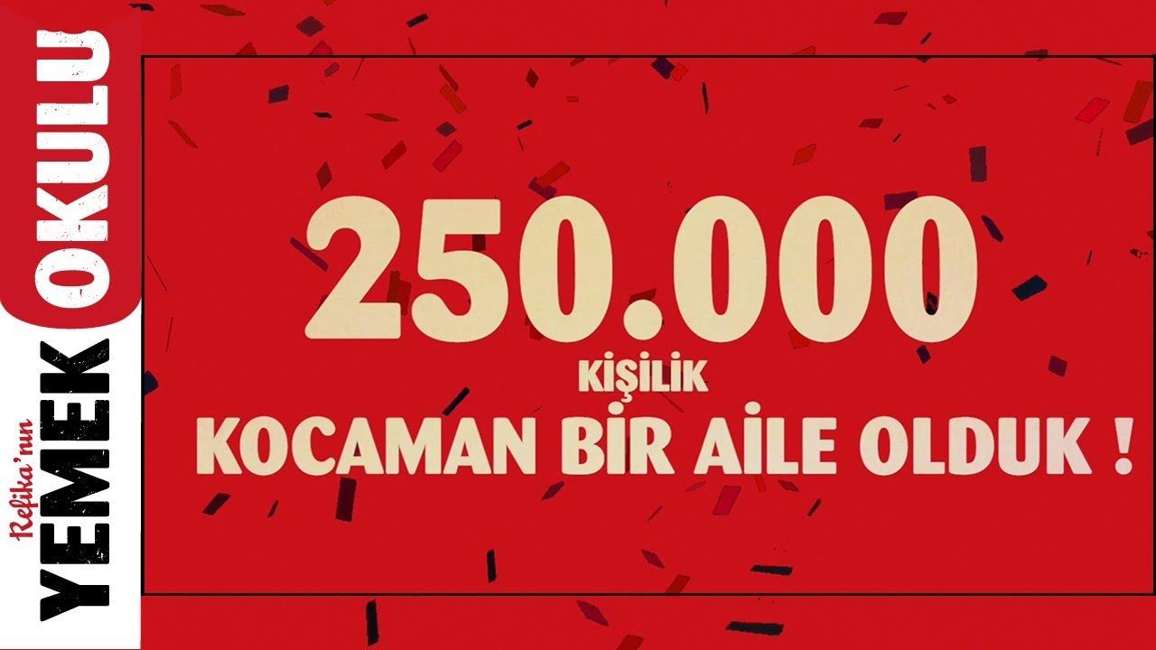 250.000 Kişilik Kocaman Bir Aile Olduk!