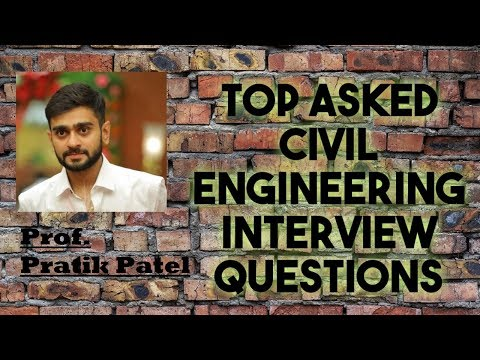 TOP ASKED CIVIL ENGINEERING INTERVIEW QUESTIONS (INTRODUCTION)