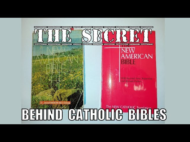 The Secret Behind Catholic Bibles