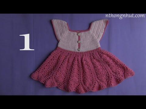 Crochet Baby Dress I Hướng Dẫn Móc Váy Cho Bé Hoa Văn Rẻ Quạt 1/3
