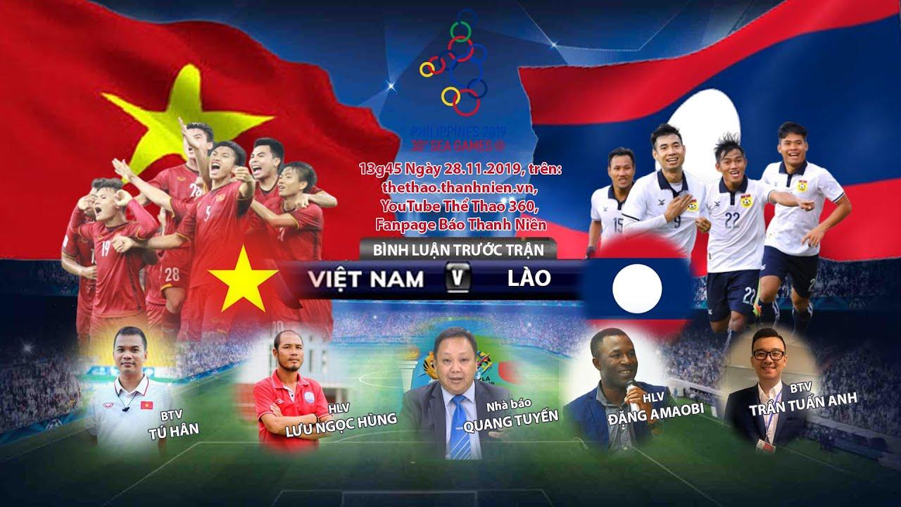 SEA Games 30: Bình luận trước trận U22 Việt Nam – U22 Lào