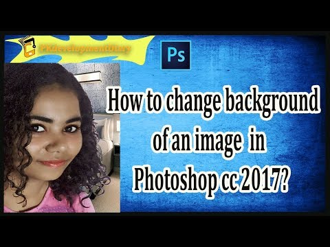 006 _How to change background of an image in photoshop CC 2017?