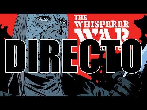 THE WHISPERER DIRECTO  #3 - Leyendo The Walking Dead Cómic #159