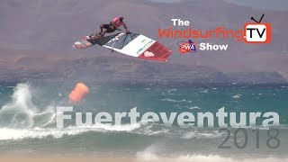 The Official Windsurfing.TV – PWA – Fuerteventura Show – 2018