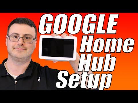 The Google Home Hub Ultimate Setup Video