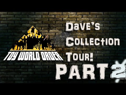 Dave Draper's Toy Collection Walk-through Part 2!