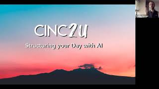 CINC Live Webinar:  Structuring Your Day With CINC AI