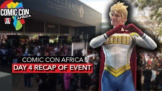 DAY 4 RECAP - ComicCon Africa 2019 Showcase | Cosplay, Games and MORE! [2019]
