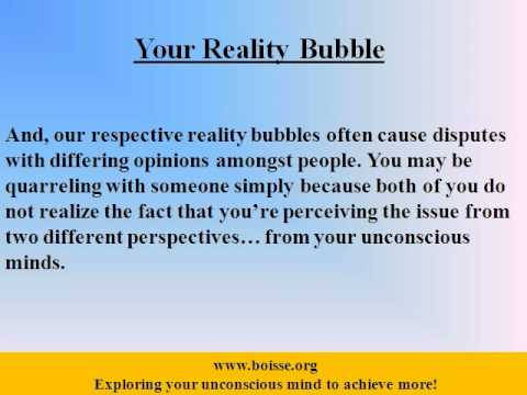 Your Reality Bubble
