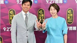 織田裕二、『世界陸上』22年目12大会連続メインキャスター就任「チーム...