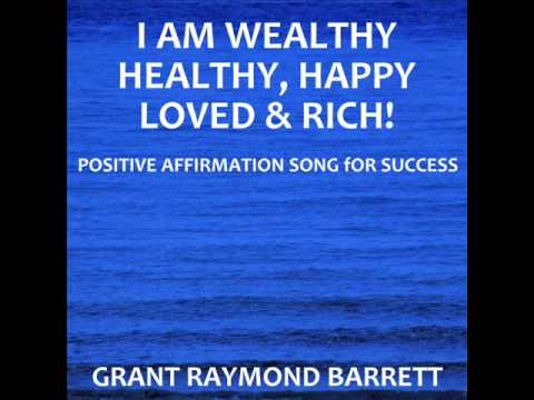 I Am Wealthy, Healthy, Happy, Loved & Rich (Inside)! - Sing-A-Long Positive Affirmation Song