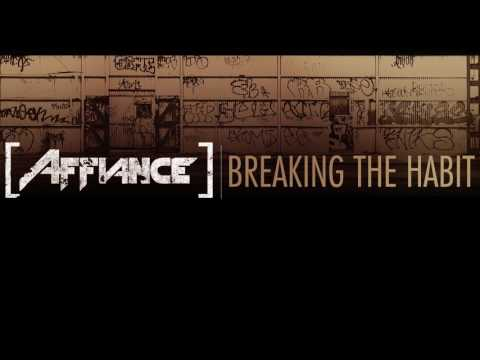 Affiance  Breaking The Habit Linkin Park