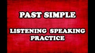 03 - Past Simple Listening and Speaking Practice - Common Questions and Possible Responses