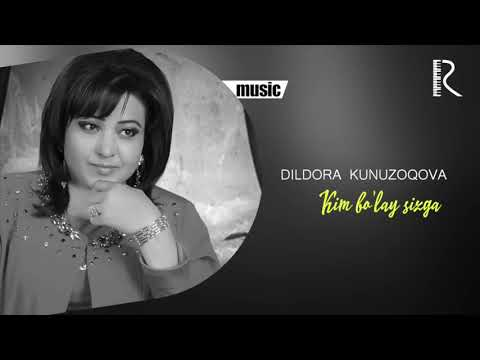 Dildora Kunuzoqova - Kim Bo'lay Sizga Music