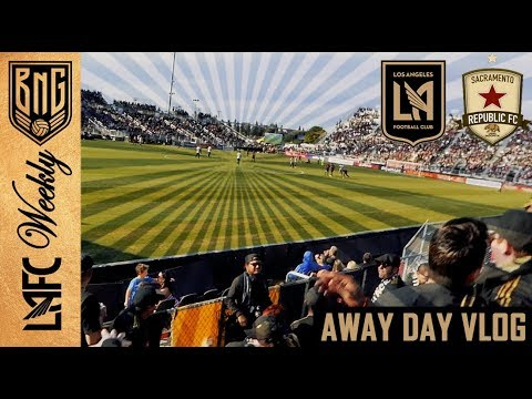LAFC Away Days - Sacramento Republic