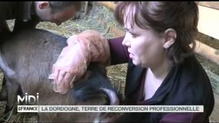 LE FEUILLETON : La Dordogne, terre de reconversion professionnelle