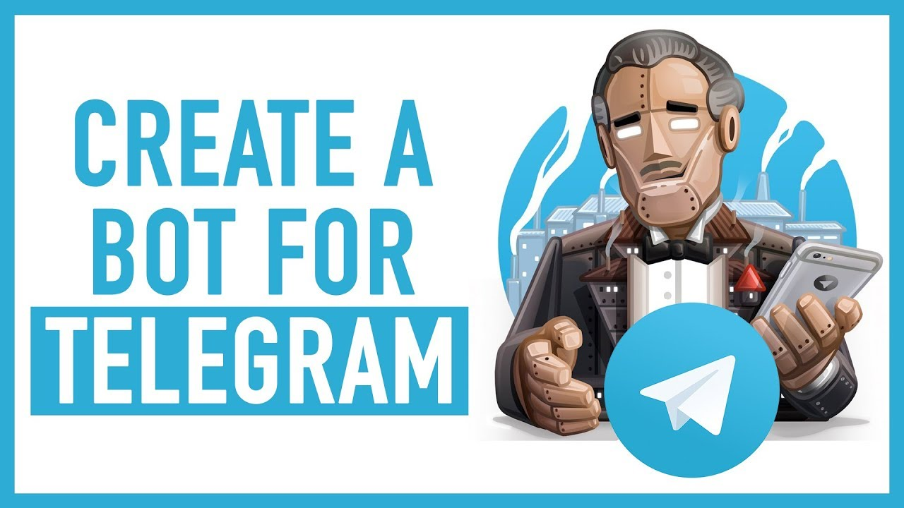How to Create Telegram Bot and News Channel in the Easiest Way