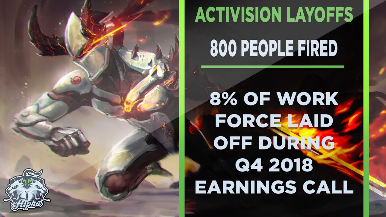 Activision Blizzard lay off 800 employees during earnings call
