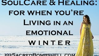 Are You in an Emotional Winter? Difficult Times & Spiritual Seasons in Our Lives