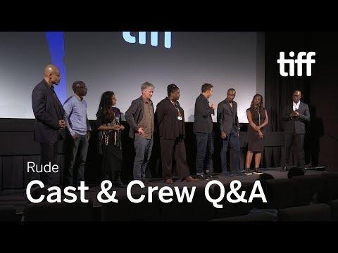 RUDE Cast and Crew Q&A | TIFF 2017