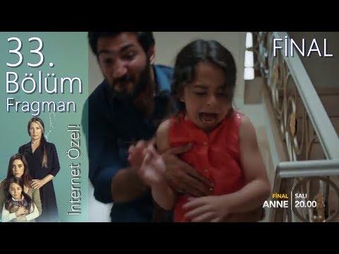 Anne 33.Bölüm Fragman (Final) | İnternet Özel