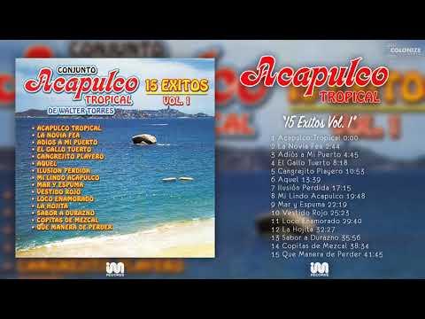 Acapulco Tropical - 15 Grandes Exitos Vol 1 (Disco Completo)