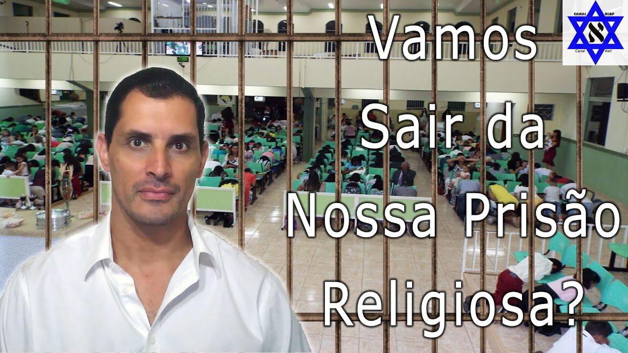 Vamos Sair da Nossa Prisão Religiosa? - Canal Alef