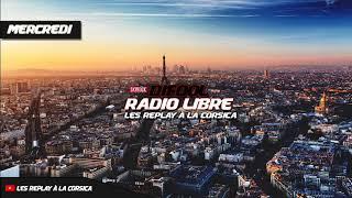 16/05/18 SKYROCK radio libre d mercredi 16 mai 2018