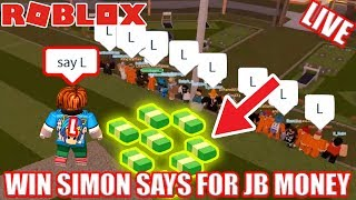 Roblox Jailbreak Simon Says | WIN for FREE IN GAME CASH!!! | 🔴 Roblox Jailbreak Live Stream