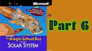 Whoa, I Remember: The Magic School Bus Explores the Solar System: Part 6