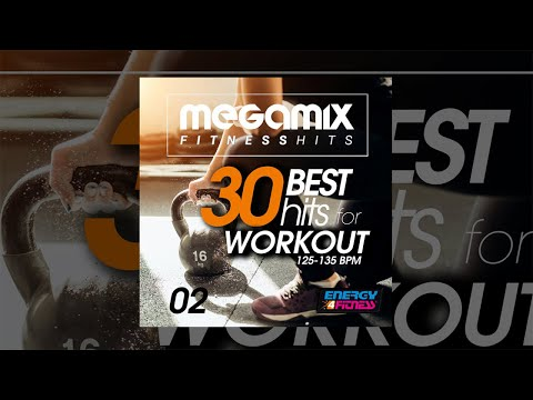 E4F - Megamix Fitness 30 Best Hits For Workout 125-135 Bpm Vol. 02 - Fitness & Music 2018