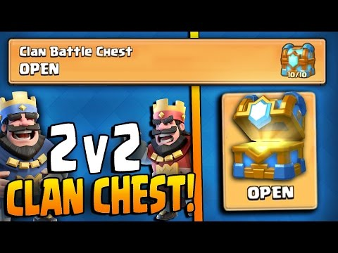 CLAN BATTLE CHEST OPENING! Clash Royale NEW 2v2 CLAN BATTLES & NEW CHEST