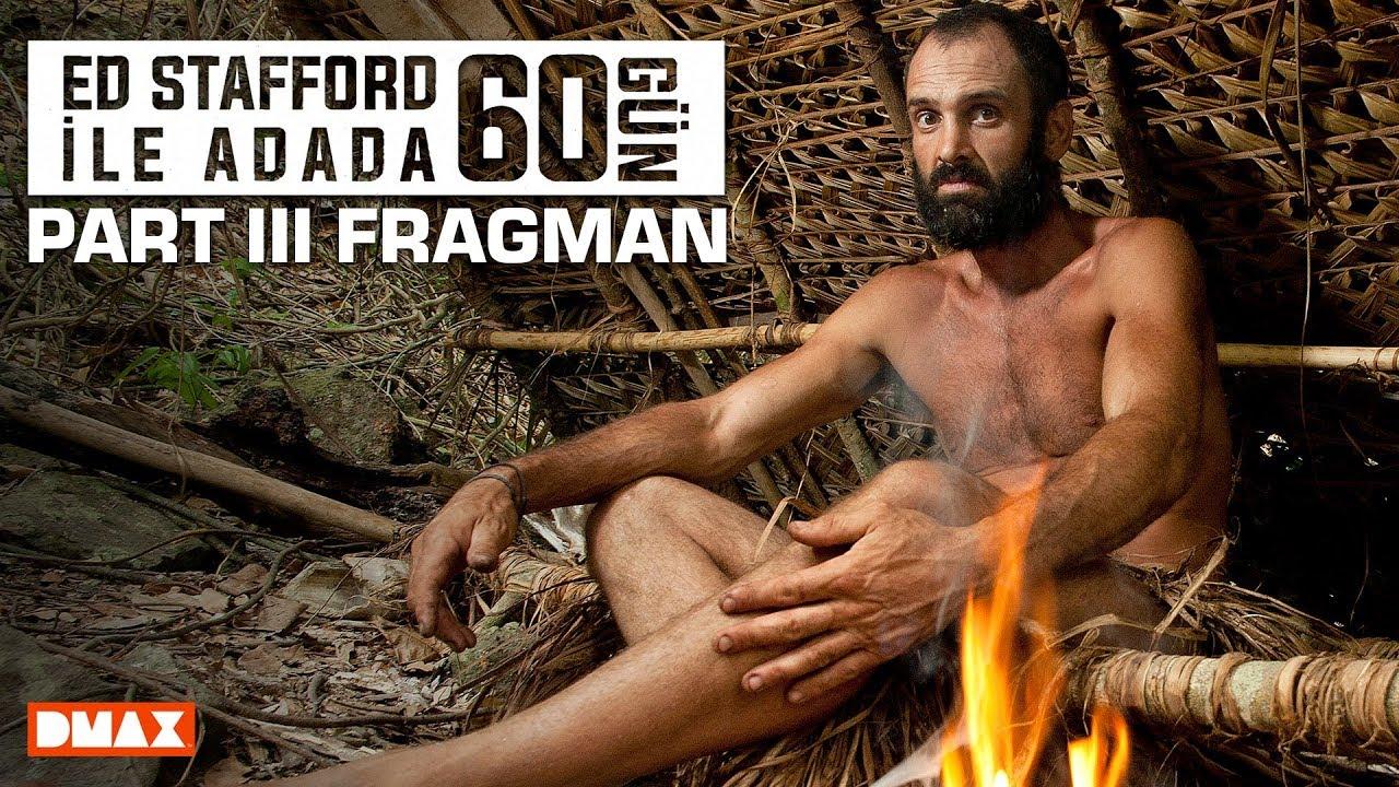 Ed Stafford ile Adada 60 Gün - Fragman (Part III)