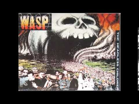 W.A.S.P. - The Headless Children (FULL ALBUM)
