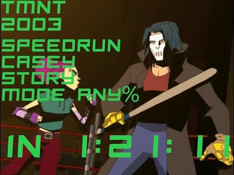 TMNT 2003 (PC). Speedrun Casey Story Mode Any% 1:21:11. World Record