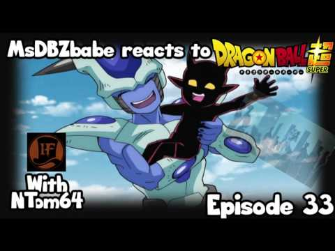 MsDBZbabe reaction to Dragon Ball Super Episode 33