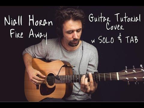 Niall Horan - Fire Away GUITAR TUTORIAL w SOLO&TAB/Fire Away GUITAR LESSON Guitar Cover How To play