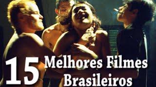 15 MELHORES FILMES BRASILEIROS DA HISTÓRIA