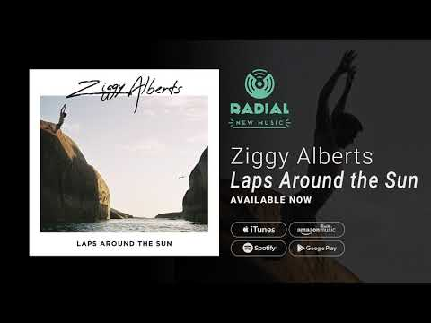 Ziggy Alberts - Laps Around the Sun (Album Promo) Mp3