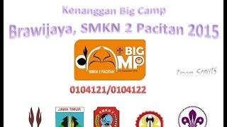 Big Camp SMKN 2 Pacitan 2015