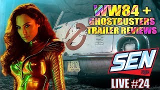 Wonder Woman 1984 & Ghostbusters Afterlife Trailer Review - SEN LIVE #24