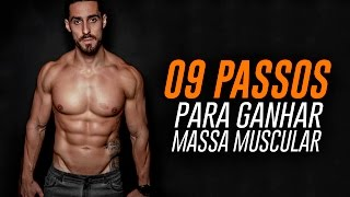 9 PASSOS PARA GANHAR MASSA MUSCULAR | Team Lê Teixeira