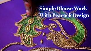 Simple Blouse Work With Peacock Design | Online Classes | Nakshatra Designers