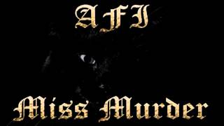 Video AFI - Miss Murder (Long Versión) download MP3, 3GP, MP4, WEBM, AVI, FLV Agustus 2018