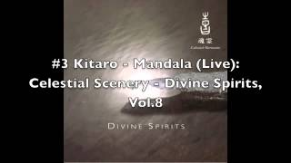 Kitaro - Celestial Scenery: Divine Spirit Volume 8 [FULL ALBUM]